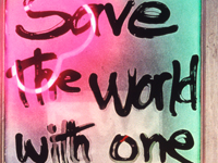 "Save the World  neon construction 28"" x 6"" x 18"""